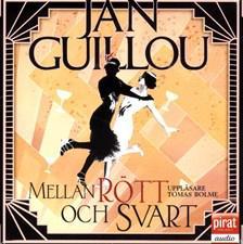 Mellan rott och svart - Jan Guillou