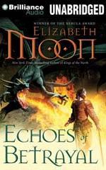 Paladin's Legacy (Book 3/5) - Echoes of Betrayal (2012) - Elizabeth Moon