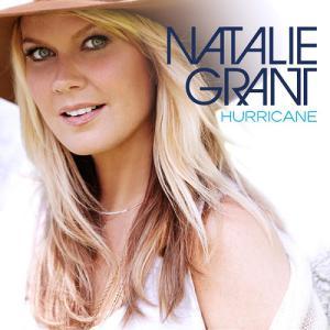 Natalie Grant - Hurricane (Deluxe Edition) 2013