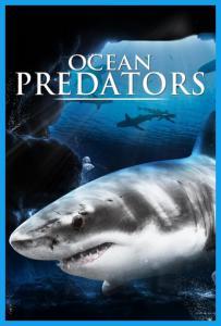 Predadores Perigosos: Os Mais Temidos dos Oceanos Dublado HD
