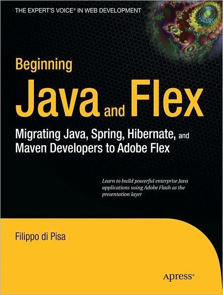 Apress - Beginning Java and Flex (December 2009)