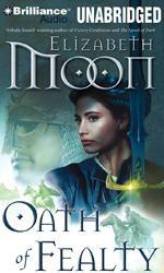Paladin's Legacy (Book 1/5) - Oath of Fealty (March '10) - Elizabeth Moon