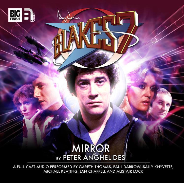 Blake's 7 - Mirror  - Peter Anghelides