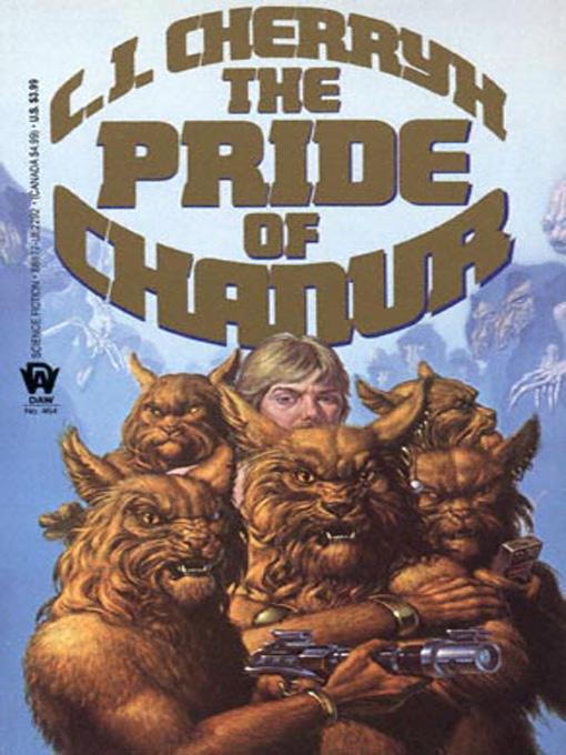 The Pride of Chanur (Chanur Saga 1) - C. J. Cherryh